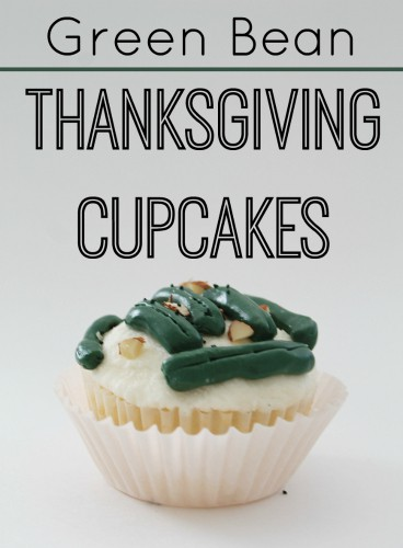 Thanksgiving Green Bean Cupcakes