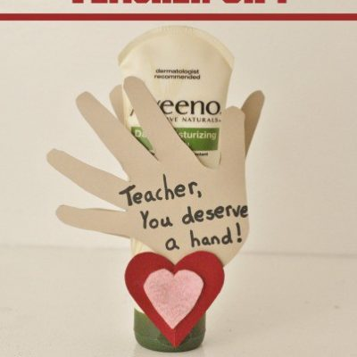 Valentine's Day Teacher Gift: You Deserve A Hand Card