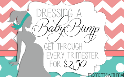 Dressing a Baby Bump – A Shopping List That Will Get You Through Each Trimester for $250