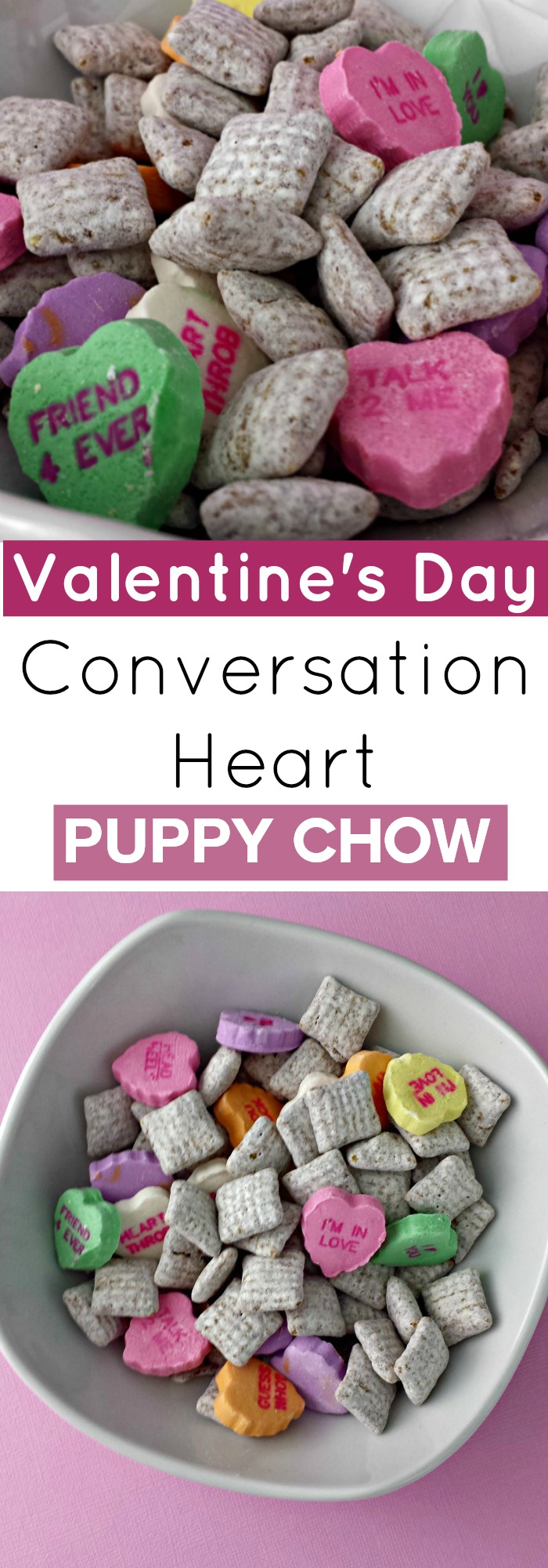 Valentine's Day Conversation Heart Puppy Chow