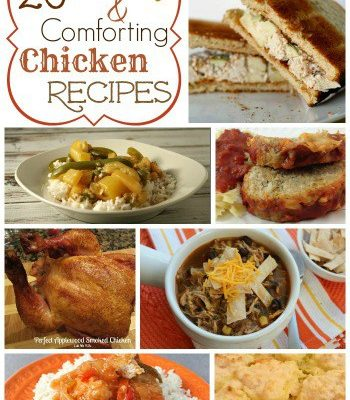 20 Yummy and Comforting Chicken Recipes