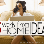 5 Work at Home Job Ideas for Moms