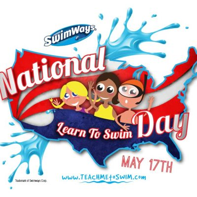 Celebrate National Learn to Swim Day With #SwimWays – May 17th