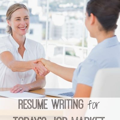 Resume Writing for Today's Job Market – Six Things You Need to Know