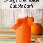 DIY Orange Creamsicle Bubble Bath