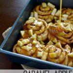 Caramel Apple Cinnamon Rolls