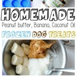 homemade dog treats using peanut butter, banana and coconut oil