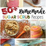 Over 50 Sugar Scrub Recipes for Dry Skin and Gifting!