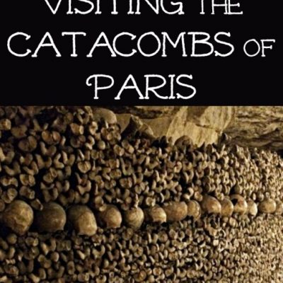 Visiting The Catacombs of Paris + Catacomb Tour Photos
