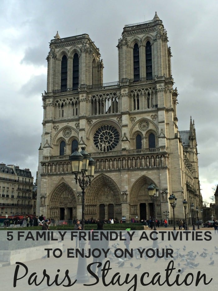 5 Family Friendly Activities to Enjoy on Your Paris Staycation