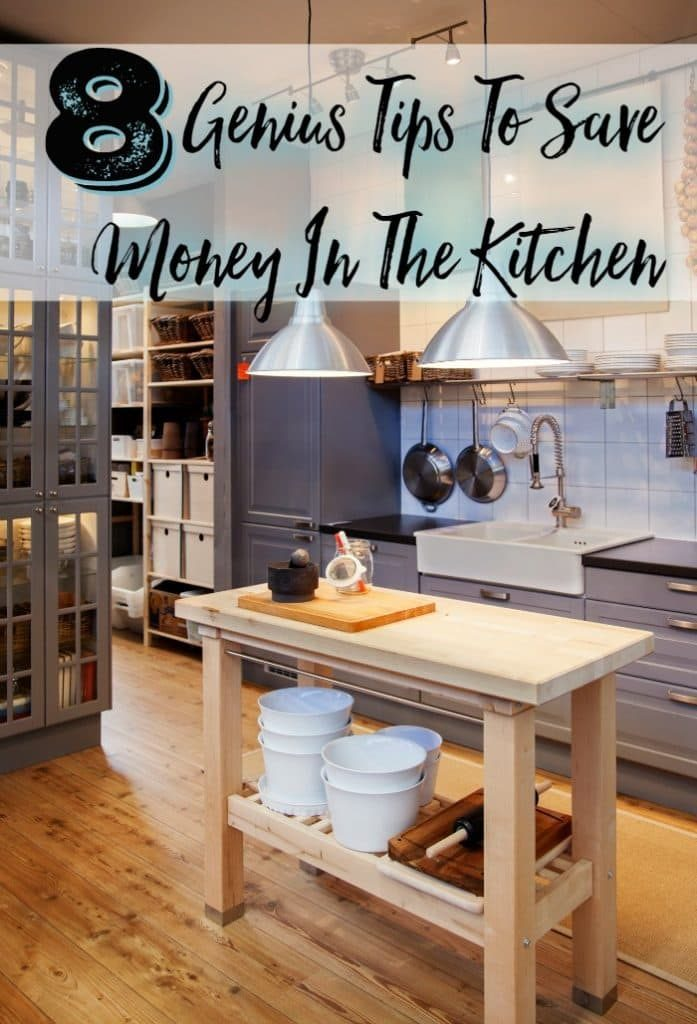 8 Genius Tips To Save Money In The Kitchen