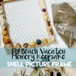 DIY Beach Vacation Shell Picture Frame