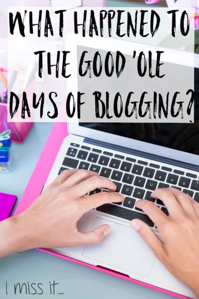 What Happened To The Good 'Ole Days of Blogging- I miss it. A challenge to bloggers to publish one personal post that isn't sponsored or promoting anything and is just them, being real.