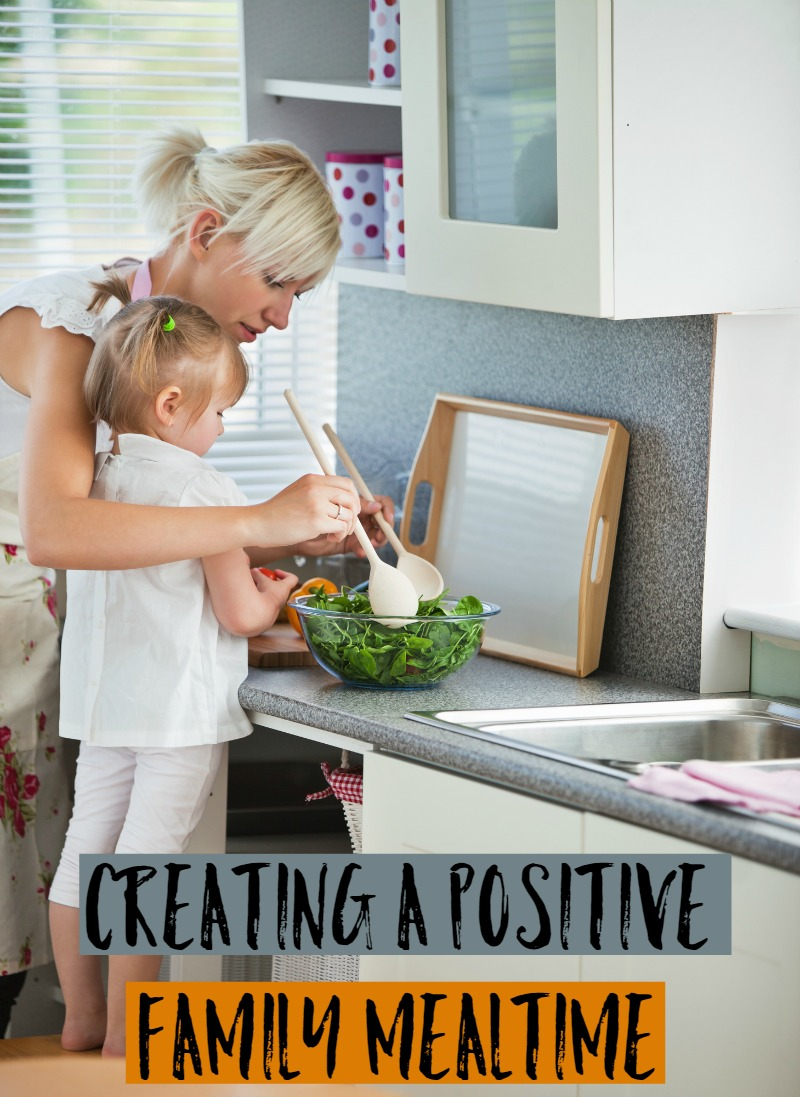 Creating A Positive Family Mealtime