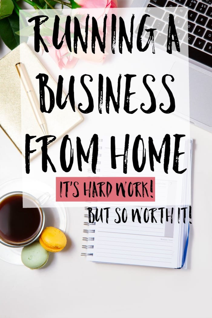 Running a business from home can be hard work, but it's so worth it!