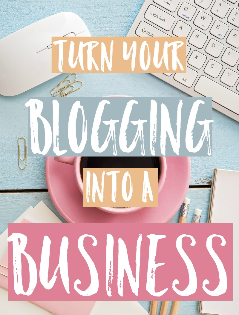How To Turn Your Blogging Into A Business and make real money from home