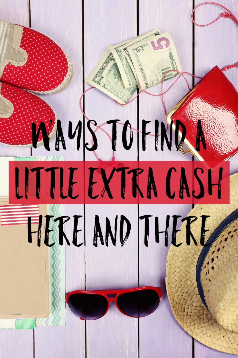 Ways To Find A Little Extra Cash Here And There