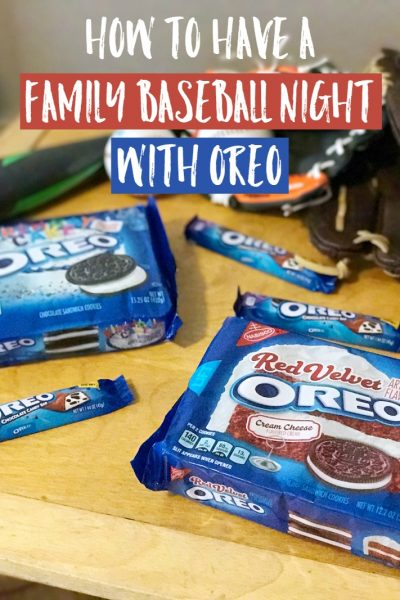 How To Have a Family Baseball Night with OREO