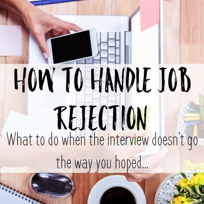 How to Handle Job Rejection when the interview doesn't go the way you hoped