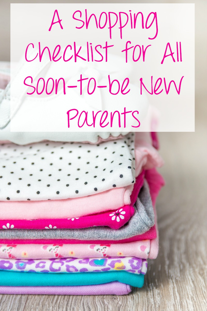 A Shopping Checklist for all soon-to-be new parents