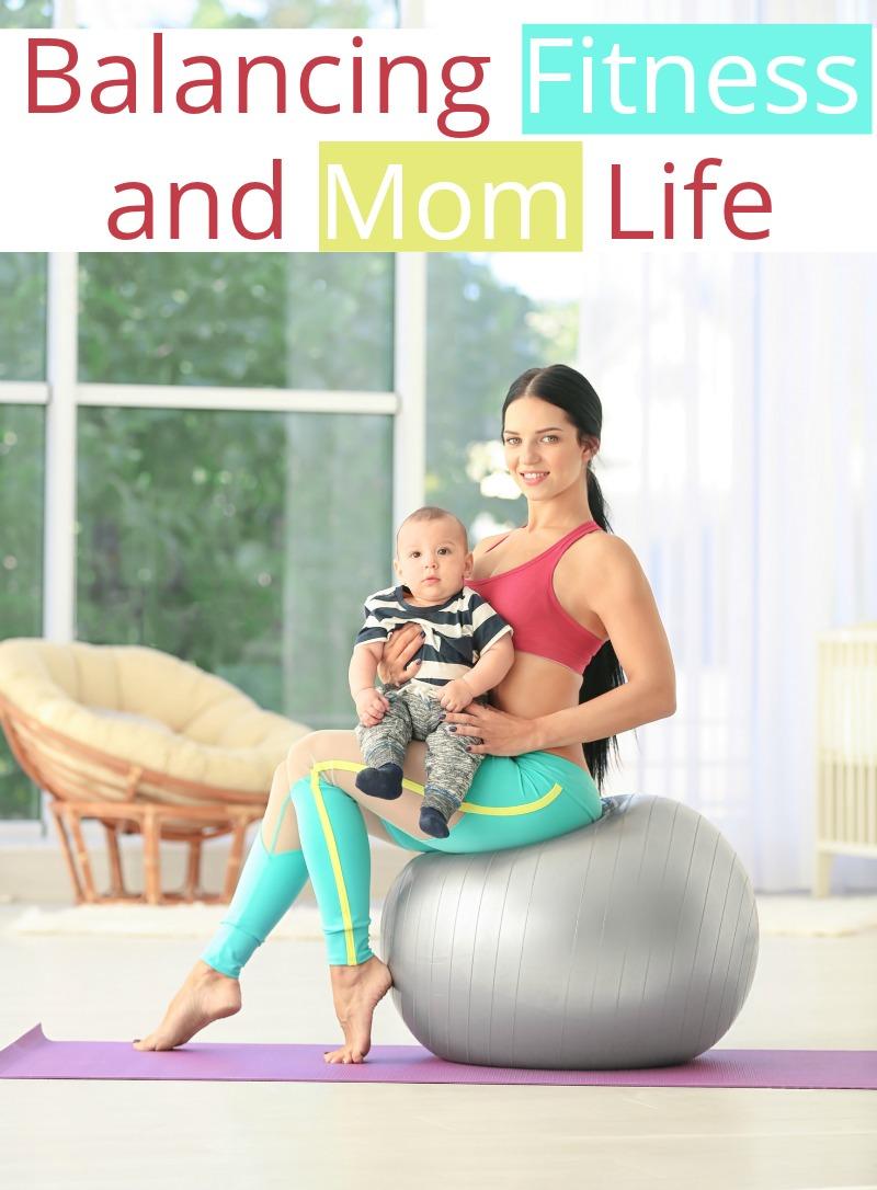 Balancing Fitness and Mom Life