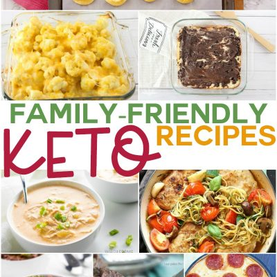 Family Friendly Keto Recipes The Whole Family Will Love