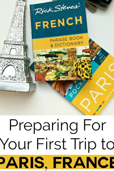 Planning your first trip to Paris France