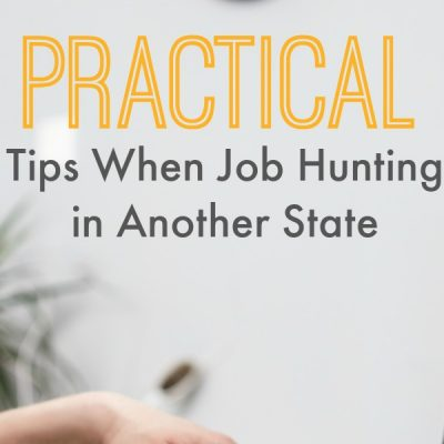 Practical Tips When Job Hunting in Another State