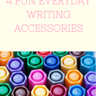 4 Fun Everyday Writing Accessories