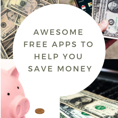 Awesome Free Apps To Help You Save Money