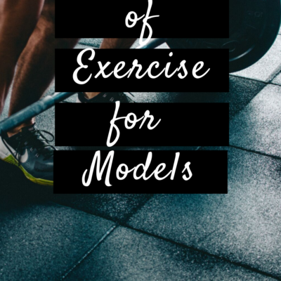 Importance Of Exercise For Models
