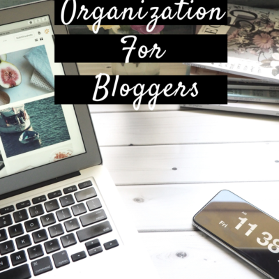The Basics of Organization For Bloggers