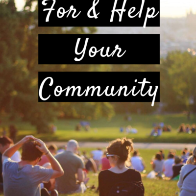 How To Care For & Help Your Community