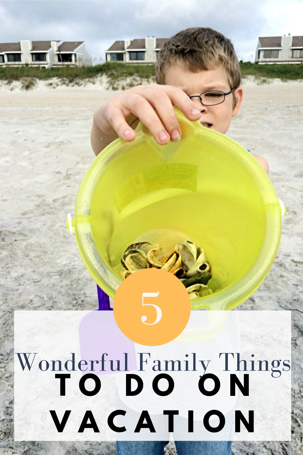 5 Wonderful Family Things To Do When On Vacation