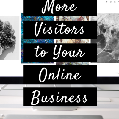 How to Attract More Visitors to Your Online Business