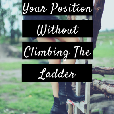 Improving Your Position Without Climbing The Ladder