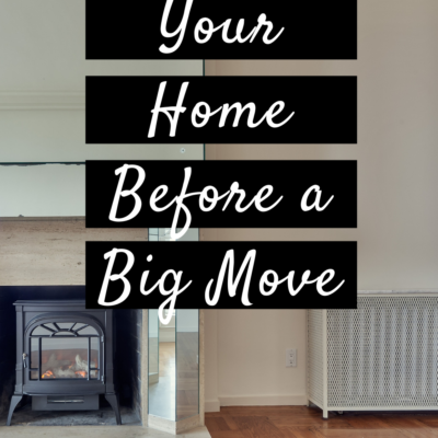Prepping Your Home Before a Big Move