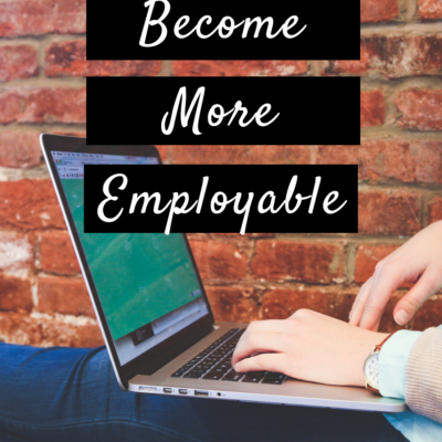 Ways To Become More Employable