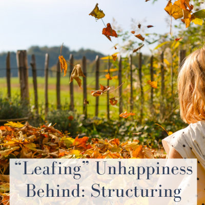 """Leafing"" Unhappiness Behind: Structuring Your Child's Life In A Healthy Manner"