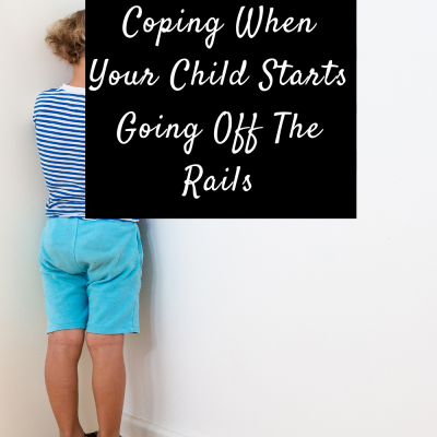 Loosening The Cuffs: Coping When Your Child Starts Going Off The Rails