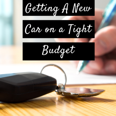 Getting A New Car on a Tight Budget