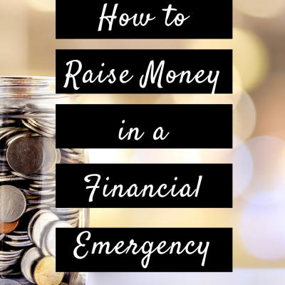How to Raise Money in a Financial Emergency