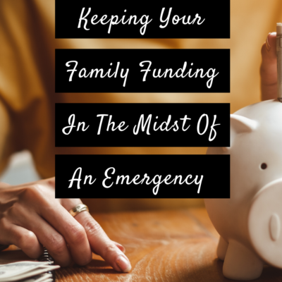 Keeping Your Family Funding In The Midst Of An Emergency