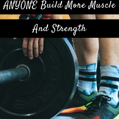 9 Useful Tips To Help ANYONE Build More Muscle And Strength