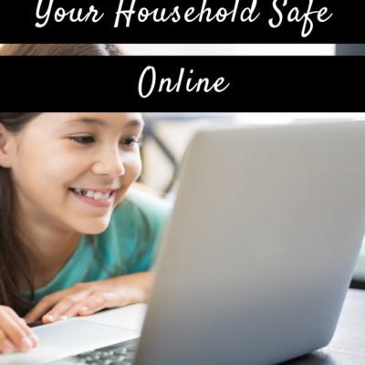 Four Ways To Help Keep Your Household Safe Online