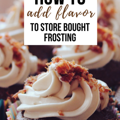 How To Add Flavor to Store Bought Frosting – 7 Fun Ways!