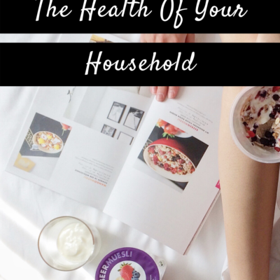Tips To Help Look After The Health Of Your Household