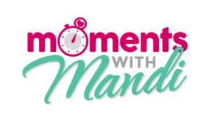 Moments With Mandi